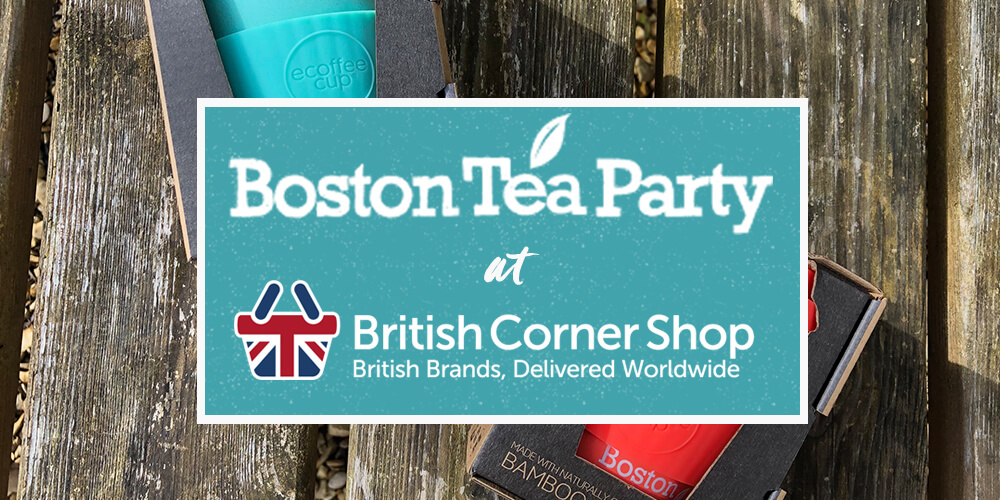 Boston Tea Party at British Corner Shop